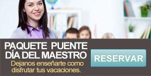 Paquete día del maestro - Hotel Mazatlán