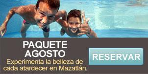 Paquete Agosto - Hotel Mazatlán